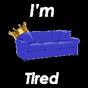 sofa king tired. Sofa King Tired